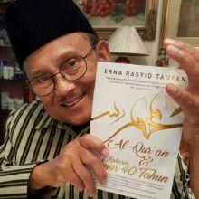 Komit Berdakwah Melalui Lisan dan Tulisan, BJ Habibie Apresiasi Buku Alquran dan Rahasia Umur 40 Tahun Karya Istri Walikota Parepare